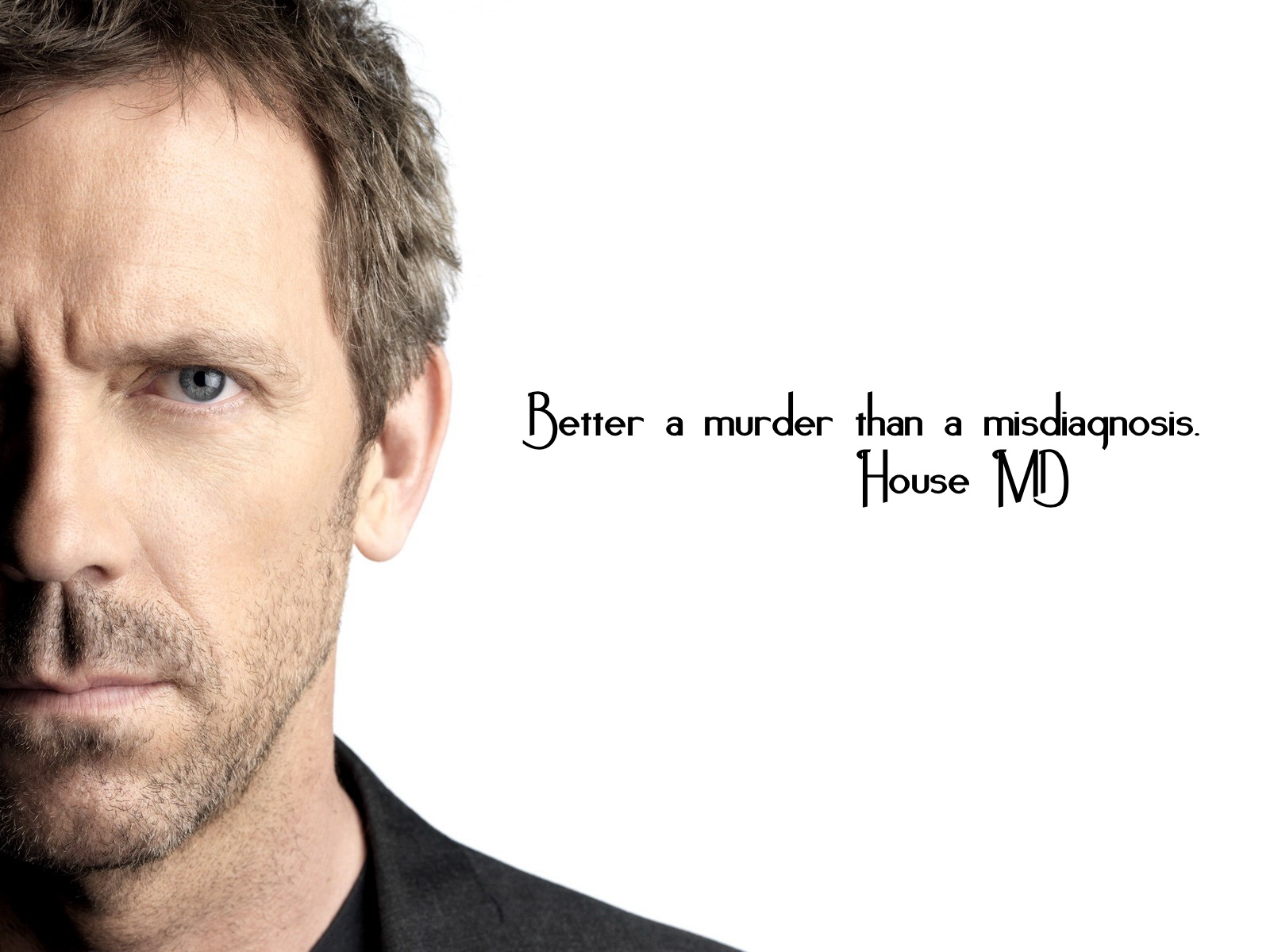 Dr House Quotes 3jpg